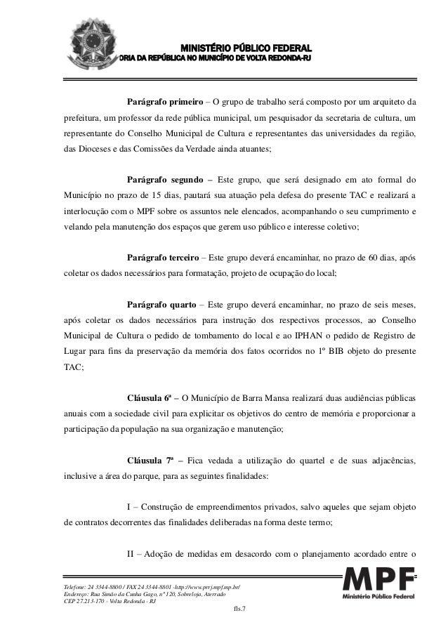 MINISTÉRIO PÚBLICO FEDERAL PROCURADORIA DA REPÚBLICA NO MUNICÍPIO DE VOLTA REDONDA-RJ Telefone: 24 3344-8800 / FAX 24 3344...