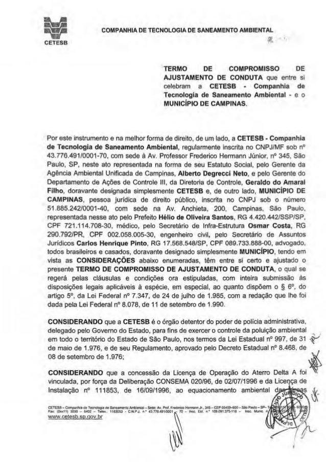 CETESB COMPANHIA DE TECNOLOGIA DE SANEAMENTO AMBIENTAL ;~T~ I • TERMO DE COMPROMISSO DE AJUSTAMENTO DE CONDUTA que entre s...