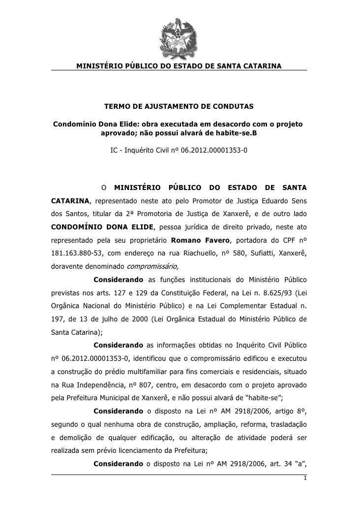 MINISTÉRIO PÚBLICO DO ESTADO DE SANTA CATARINA                   TERMO DE AJUSTAMENTO DE CONDUTASCondomínio Dona Elide: ob...