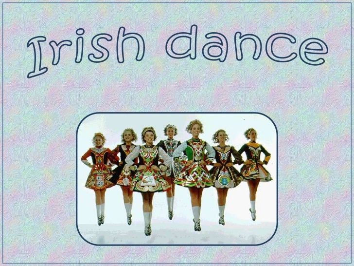 Irish dancing or Irish danceThis is a group of traditional dance forms originating in Ireland which can broadly be divided...
