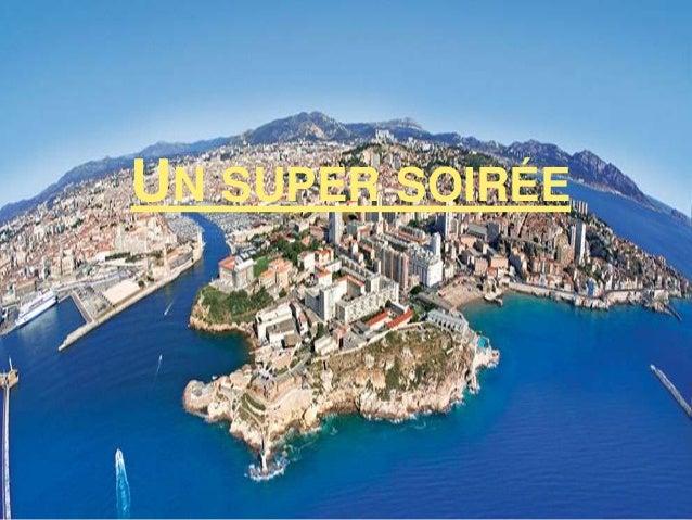 UN SUPER SOIRÉE