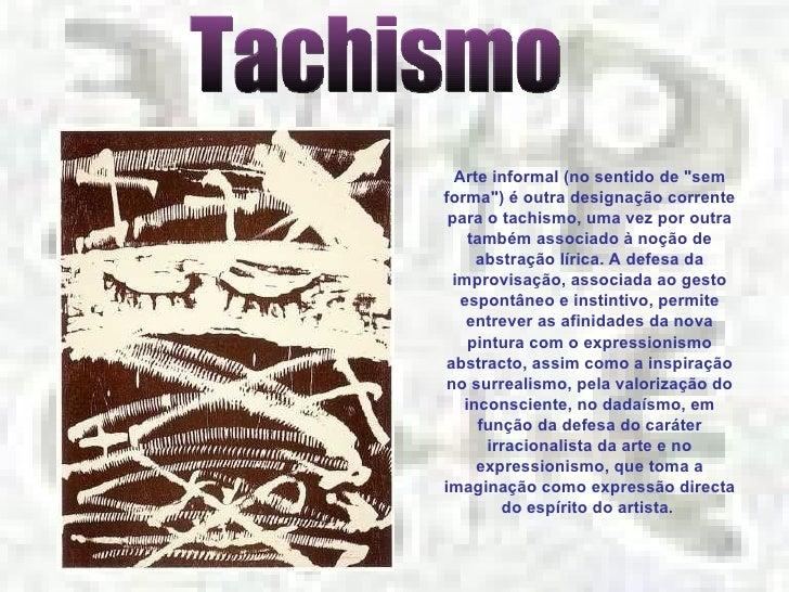 Tachismo Slide 2
