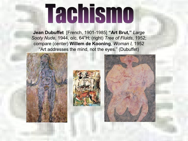 Tachismo Slide 3