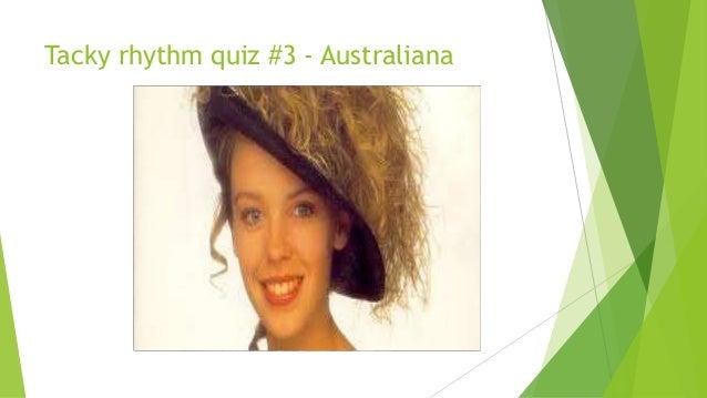 Tacky rhythm quiz #3 - Australiana