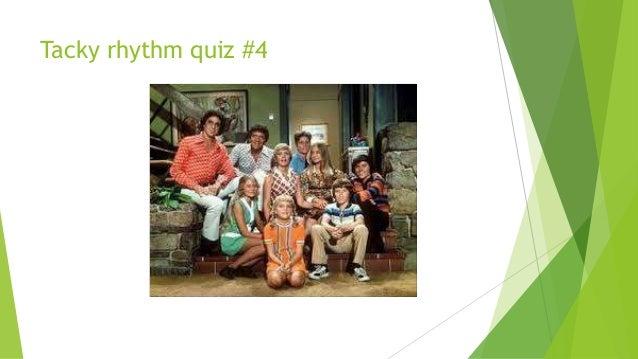 Tacky rhythm quiz #4