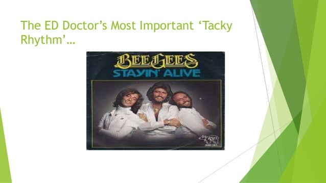The ED Doctor's Most Important 'Tacky  Rhythm'…