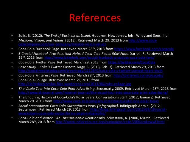 References•   Solis, B. (2012). The End of Business as Usual. Hoboken, New Jersey. John Wiley and Sons, Inc.•   Missions, ...