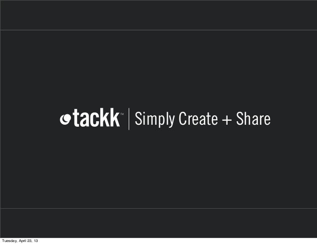 Simply Create + ShareTuesday, April 23, 13