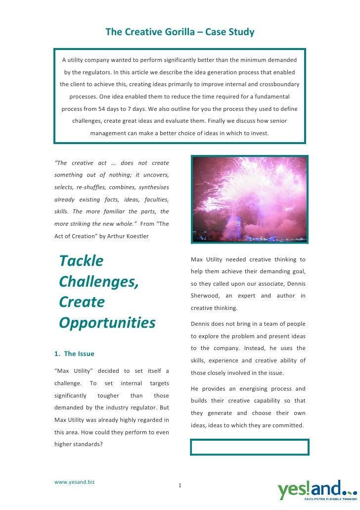 TheCreativeGorilla–CaseStudy     Autilitycompanywantedtoperformsignificantlybetterthantheminimumdemanded...