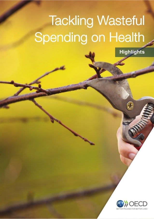 Tackling Wasteful Spending on Health Highlights