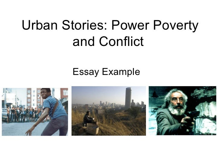 Urban Stories: Power Poverty and Conflict  Essay Example