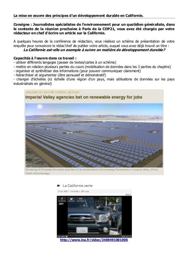 La mise en œuvre des principes d'un développement durable en Californie. Consigne : Journalistes spécialistes de l'environ...