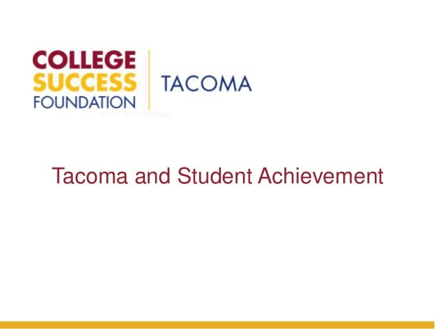 Tacoma and Student Achievement