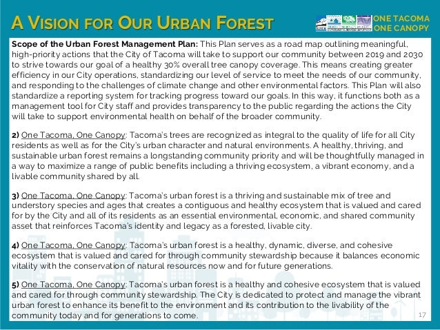 A VISION FOR OUR URBAN FOREST ONE TACOMA ONE CANOPY Scope of the Urban Forest Management Plan: This Plan serves as a road ...
