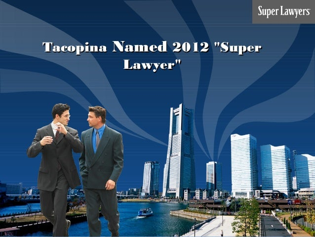 "LOGO TacopinaTacopina NamedNamed 2012 ""Super2012 ""Super Lawyer""Lawyer"""