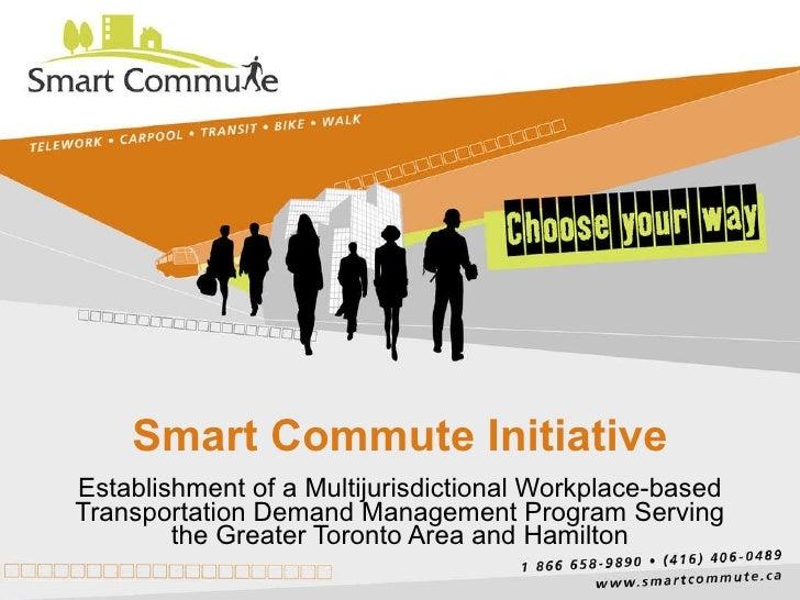Smart Commute Initiative Establishment of a Multijurisdictional Workplace-based Transportation Demand Management Program S...
