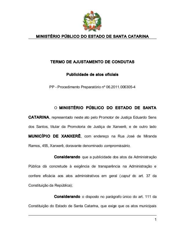 MINISTÉRIO PÚBLICO DO ESTADO DE SANTA CATARINA  TERMO DE AJUSTAMENTO DE CONDUTAS Publicidade de atos oficiais PP - Procedi...