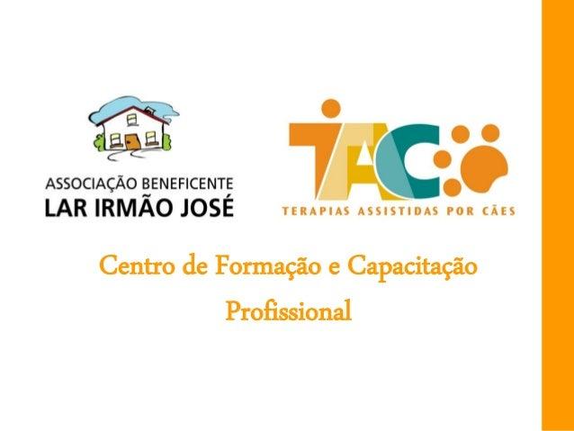 Centro de Formação e Capacitação           Profissional