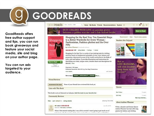 GOODREADS GoodReads offers free author support and tips, on how to build your author page, including your blog posts.