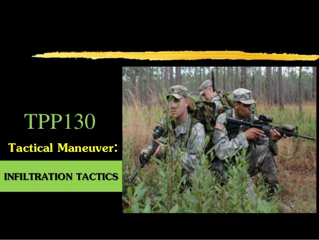 Tactical Maneuver: INFILTRATION TACTICS TPP130