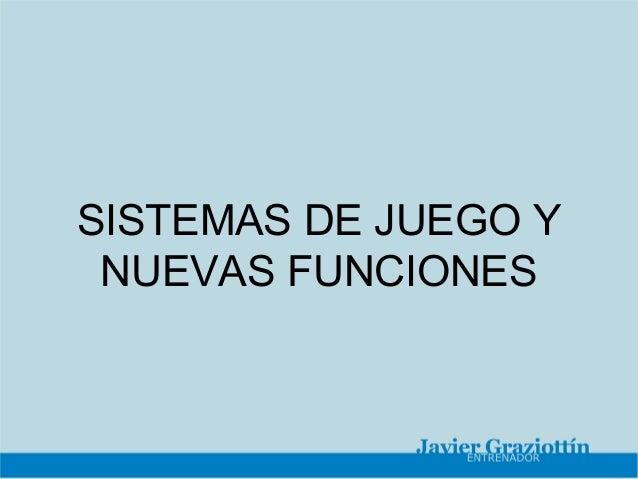 SISTEMAS DE JUEGO Y NUEVAS FUNCIONES