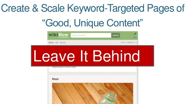 "Create & Scale Keyword-Targeted Pages of  ""Good, Unique Content""  Leave It Behind"