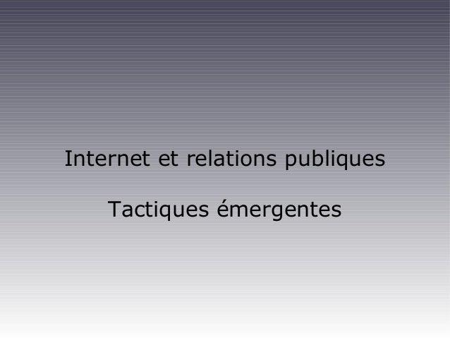 Internet et relations publiques Tactiques émergentes