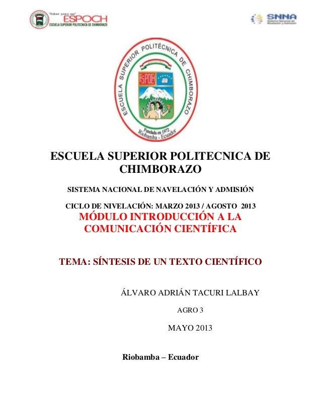 ESCUELA SUPERIOR POLITECNICA DECHIMBORAZOSISTEMA NACIONAL DE NAVELACIÓN Y ADMISIÓNCICLO DE NIVELACIÓN: MARZO 2013 / AGOSTO...