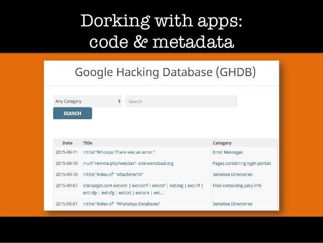 Dorking with apps:! code & metadata