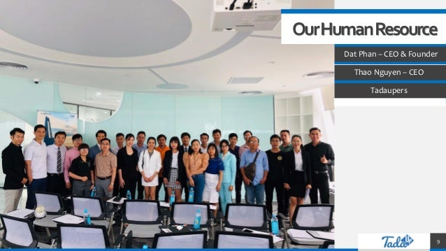 TREY research OurHumanResource Dat Phan – CEO & Founder Thao Nguyen – CEO Tadaupers 9