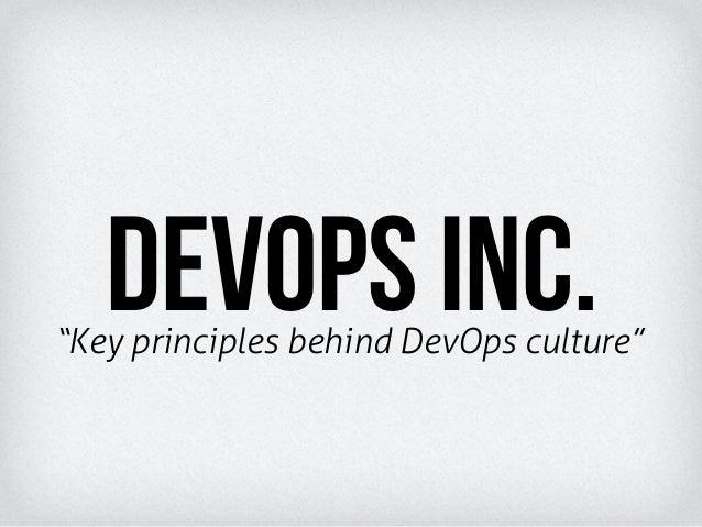 """Key principles behind DevOps culture""DevOps inc."