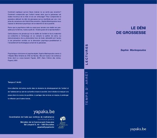 LE DÉNI DE GROSSESSE TEMPSD'ARRÊTLECTURES Sophie Marinopoulos Temps d' Arrêt: Une collection de textes courts dans le doma...