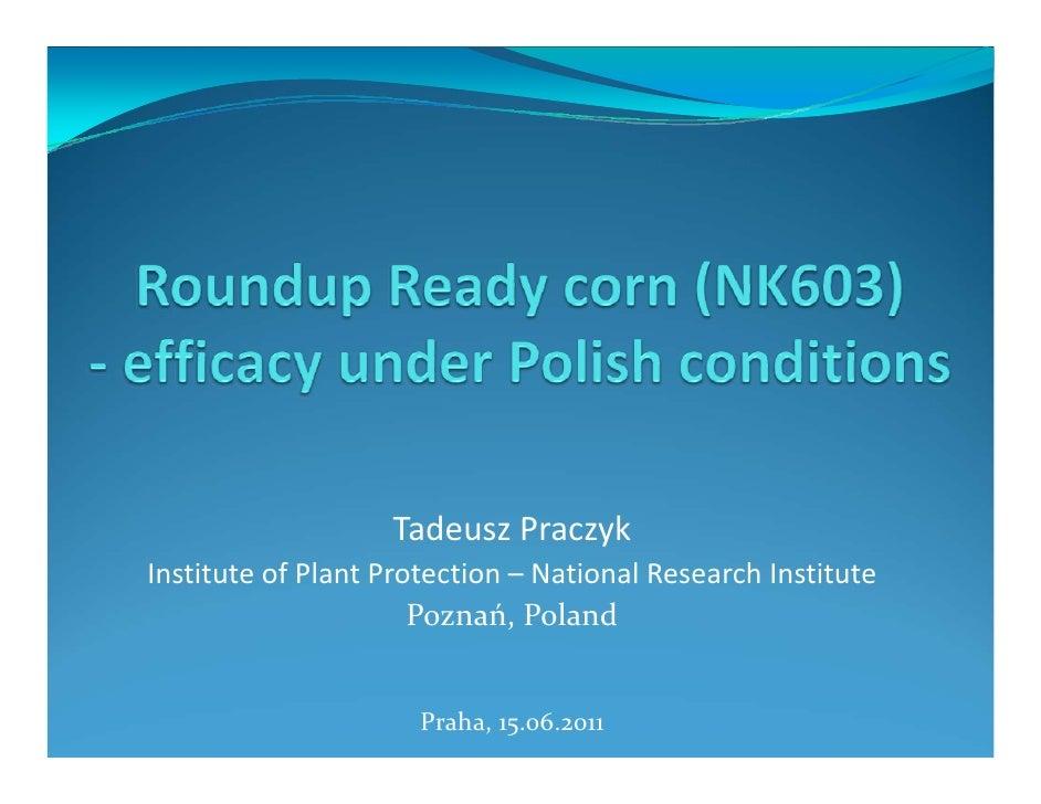 TadeuszPraczykInstituteofPlantProtection– NationalResearchInstitute                      Poznań,Poland            ...