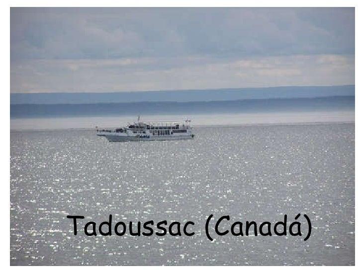Tadoussac (Canadá)