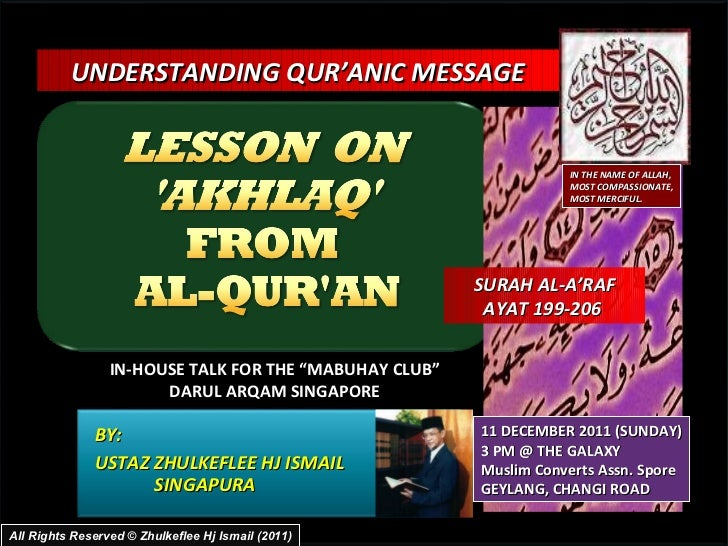 "BY:  USTAZ ZHULKEFLEE HJ ISMAIL SINGAPURA UNDERSTANDING QUR'ANIC MESSAGE  IN-HOUSE TALK FOR THE ""MABUHAY CLUB"" DARUL ARQAM..."
