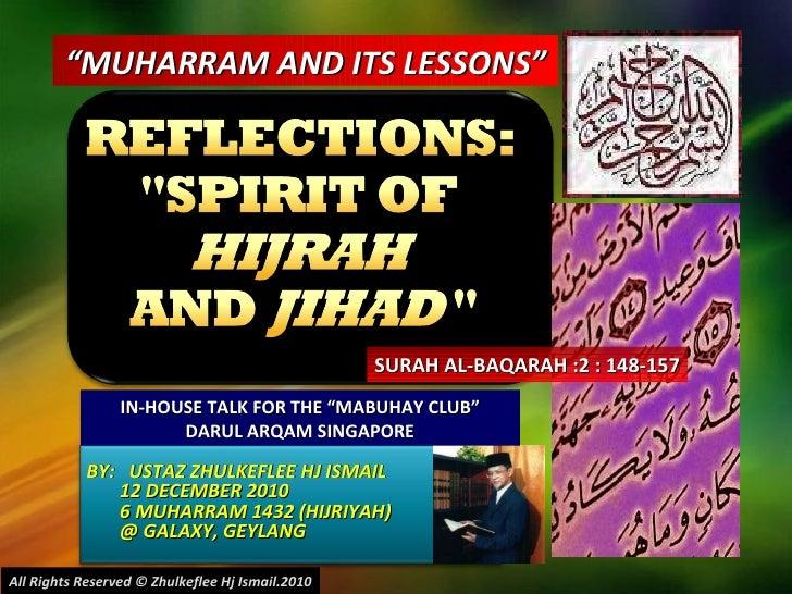 "BY:  USTAZ ZHULKEFLEE HJ ISMAIL 12 DECEMBER 2010 6 MUHARRAM 1432 (HIJRIYAH) @ GALAXY, GEYLANG  "" MUHARRAM AND ITS LESSONS""..."