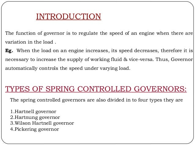 Spring Controlled type of governor