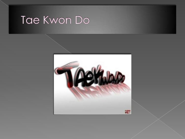 Tae Kwon Do<br />