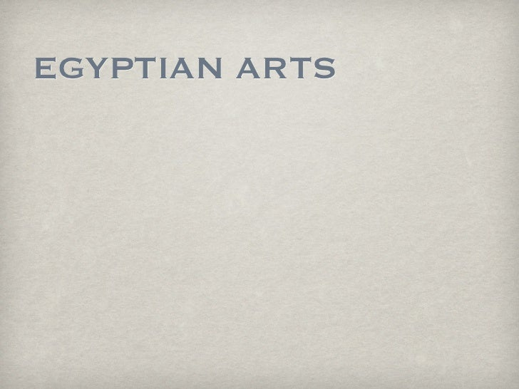 EGYPTIAN ARTS