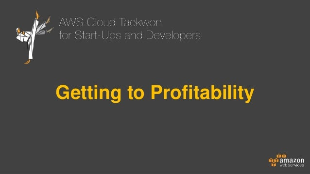 Getting to Profitability