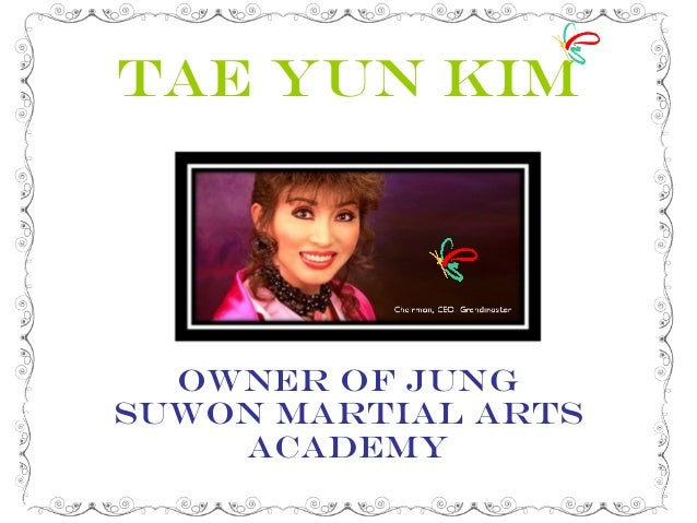 Tae Yun Kim Owner of Jung SuWon Martial Arts Academy