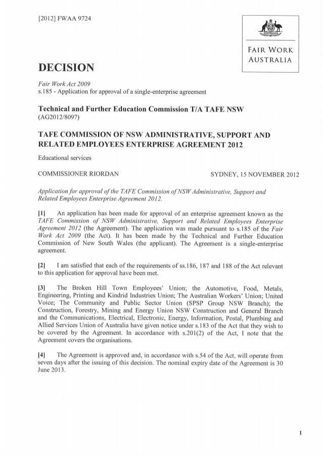 Note - this agreement is to be read together with an undertaking given by the employer. The undertaking istaken to be a te...