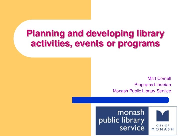 Planning and developing library activities, events or programs