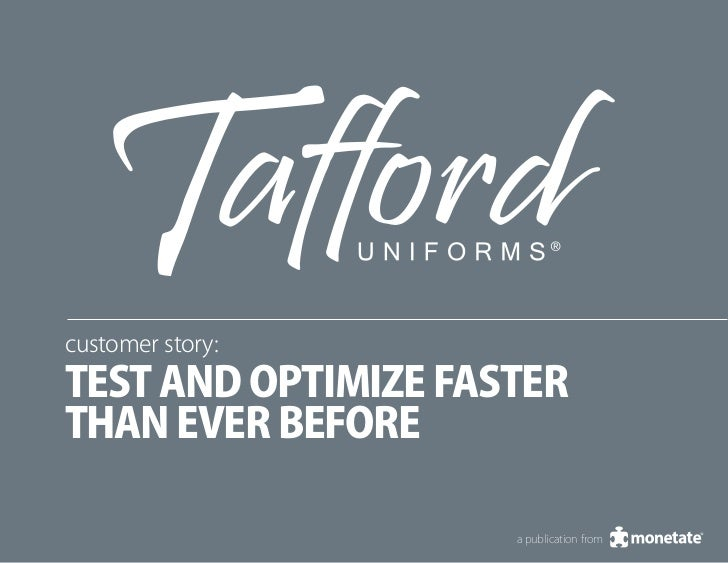 customer story:test and optimize fasterthan ever before                     a publication from