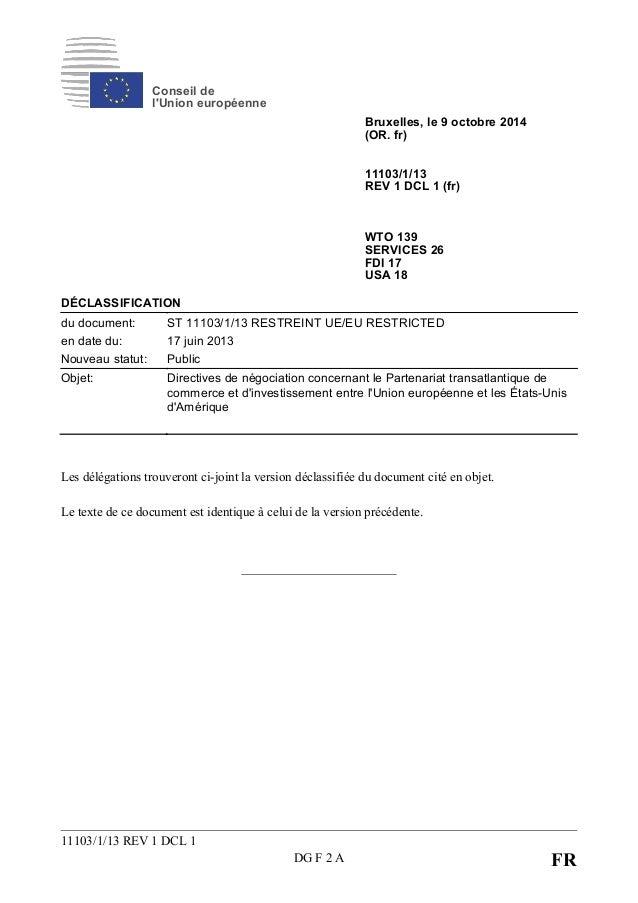 Conseil de l'Union européenne Bruxelles, le 9 octobre 2014 (OR. fr) 11103/1/13 REV 1 DCL 1 (fr) WTO 139 SERVICES 26 FDI 17...
