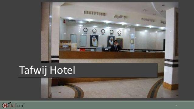 1 Tafwij Hotel