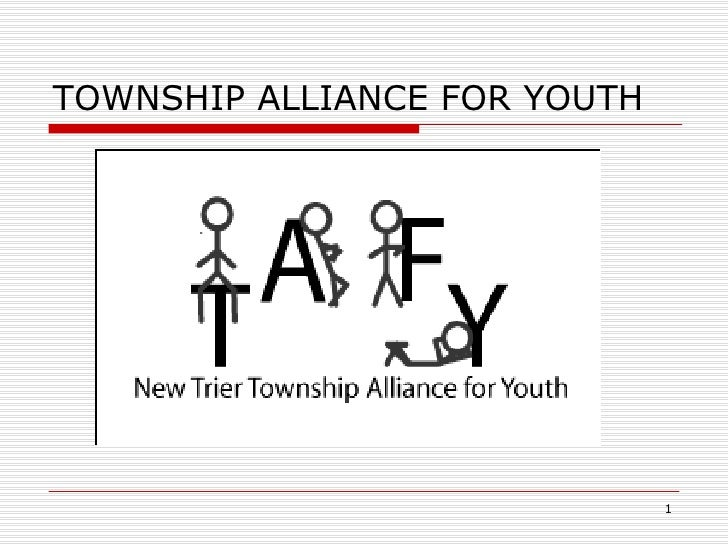 TOWNSHIP ALLIANCE FOR YOUTH