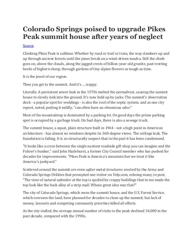 Colorado Springs poised to upgrade Pikes Peak summit house after years of neglect Source Climbing Pikes Peak is sublime. W...
