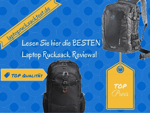 TOP Preis laptoprucksacktest.de Lesen Sie hier die BESTEN Laptop Rucksack Reviews! TOP Qualität