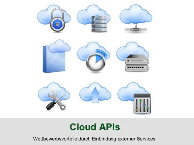 Cloud APIsWettbewerbsvorteile durch Einbindung externer Services